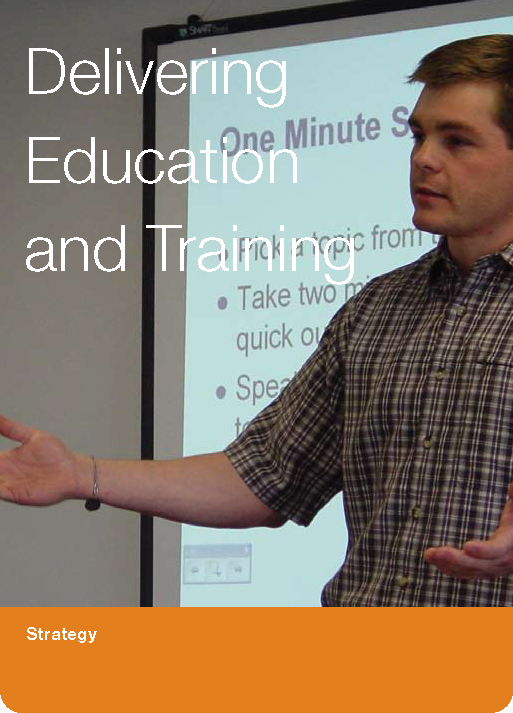Delivering Education and Training