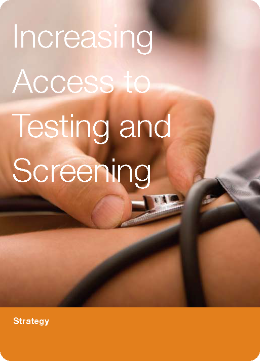 Increasing Access to Testing and Screening